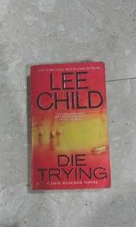 Lee Child's Die Trying Jack Reacher Novel