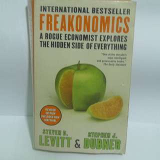 Freakonomics: A Rogue Economist Explores the Hidden Side of Everything (Whatsapp for fast response: 0126541053 ☺)