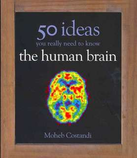 eBook - 50 Human Brain Ideas You Really Need To Know by Moheb Costandi