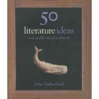 eBook - 50 Literature Ideas You Really Need To Know by John Sutherland