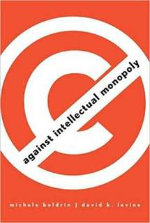 eBook - Against Intellectual Monopoly by Michele Boldrin