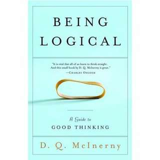 eBook - Being Logical: A Guide To Good Thinking by Dennis Q. McInerny