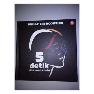Novel 5 Detik dan Rasa Rindu - Prilly Latuconsina