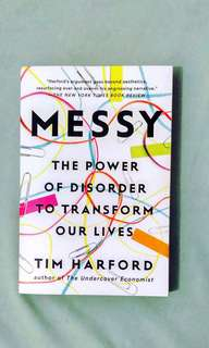 Messy: The Power of Disorder to Transform Our Lives (Tim Harford)