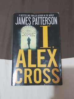 James Patterson - I, Alex Cross