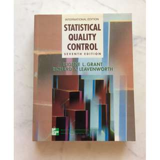 Statistical Quality Control by Eugene L. Grant and Richard S. Leaveworth