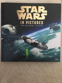 Star Wars in pictures the original trilogy