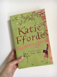 Katie Fforde - Restoring Grace
