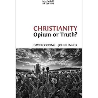 [eBook] Christianity: Opium or Truth? - John C. Lennox