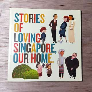 Stories Of Loving Singapore Our Home
