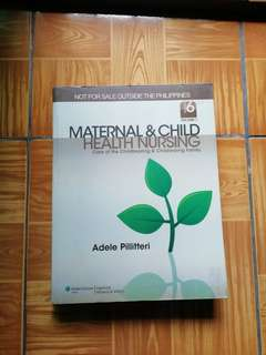 Adelle Pillitteri's Maternal & Child Health Nursing (6th Edition)