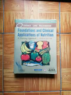 Foundations and Clinical Applications of Nutrition, 4th edition (Grodner, Long, Walkingshaw)
