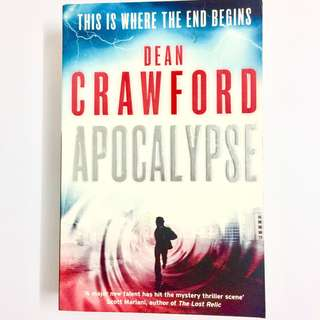 Apocalypse by Dean Crawford (mystery thriller book)