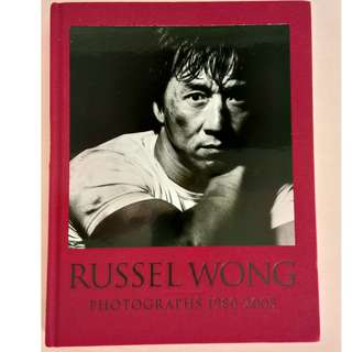 RUSSEL WONG: PHOTOGRAPHS 1980 - 2005 (SINGAPORE'S LEADING FASHION AND PORTRAIT PHOTOGRAPHER)