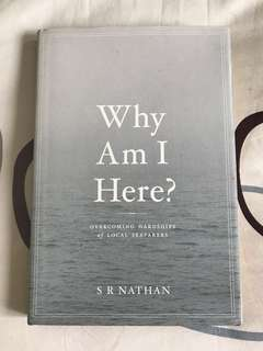 Why Am I Here: Overcoming Hardships of Local Seafarers by S R Nathan