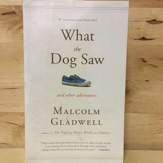 Book by Malcolm Gladwell - What The Dog Saw