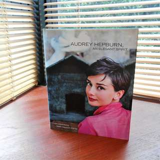 AUDREY HEPBURN, AN ELEGANT SPIRIT / A SON REMEMBERS by Sean Hepburn Ferrrer