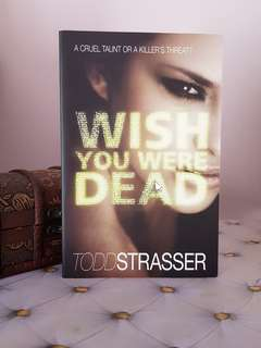 'Wish you were dead' novel by Todd Strasser