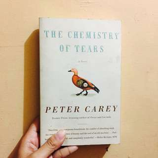 P100 ONLY! THE CHEMISTRY OF TEARS by Peter Carey