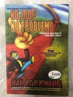 No Job? No Problem!