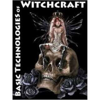 WICCA: Basic Technologies of Witchcraft eBook