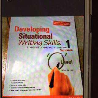 Developing Situational Writing Skills For O Level