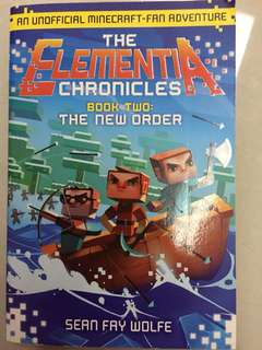The elementia chronicles book two: the new orders