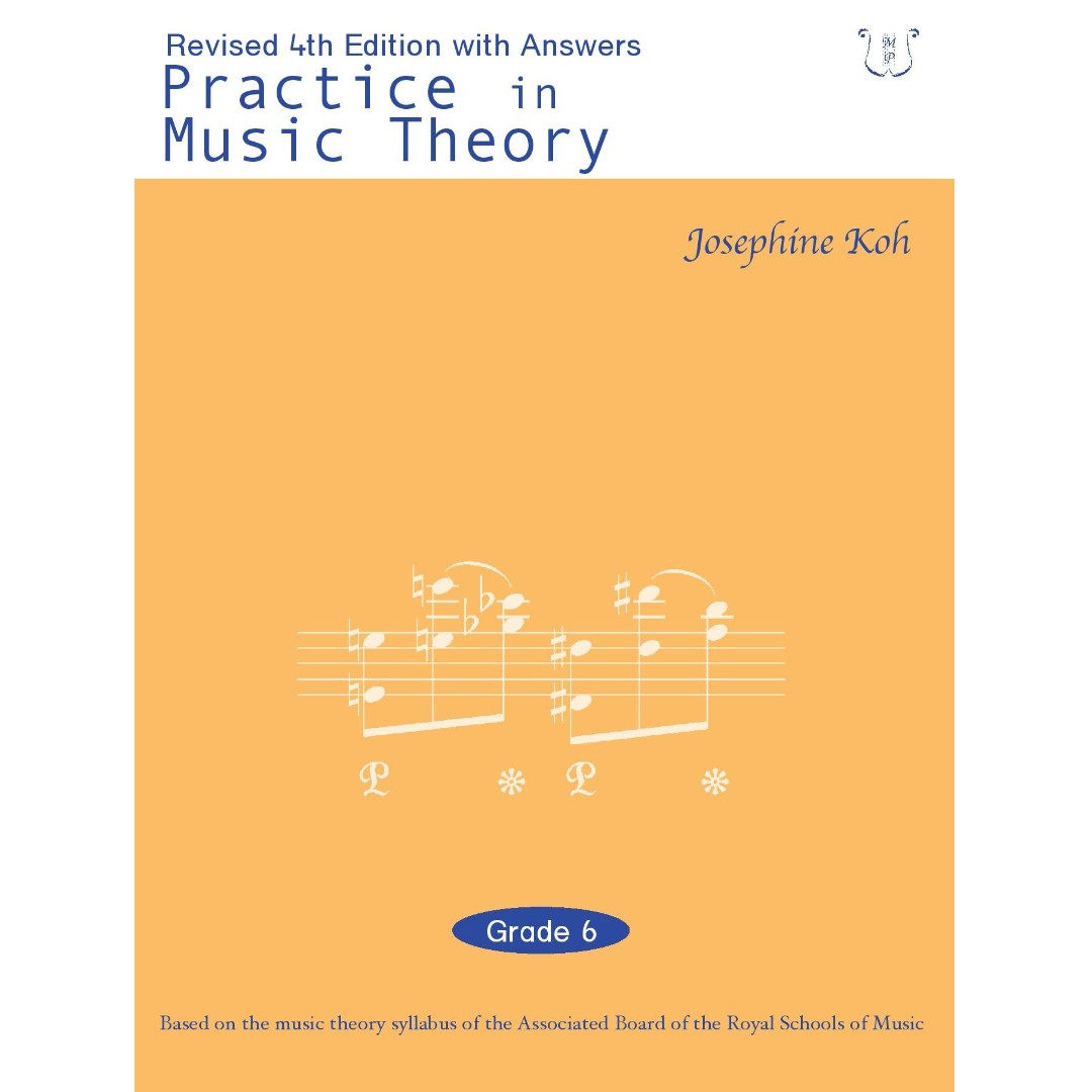 Practice in Music Theory Grade 6 (with Answers)