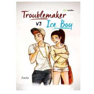 Ebook Troublemaker Vs Ice Boy - Asnita