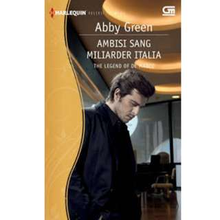 Ebook Ambisi Sang Miliarder Italia (The Legend of The Marco) - Abby Green