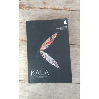 Kala (Novel) - Bella & Iid (Penulis Tumblr hujanmimpi & eleftheriawords)