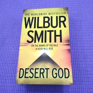 "WORLDWIDE BESTSELLER WILBUR SMITH ""DESERT GOD"""