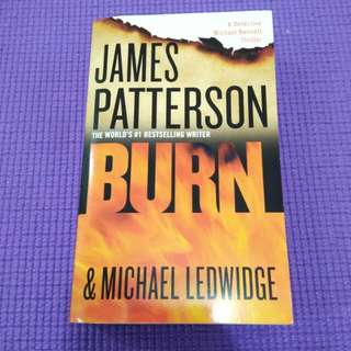 "JAMES PATTERSON (WORLD #1 BESTSELLING WRITER) ""BURN"""