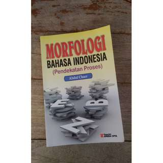 Morfologi Bahasa Indonesia (Pendekatan Proses) - Abdul Chaer