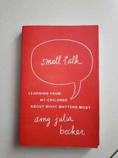 Small Talk By Amy Julia Becker