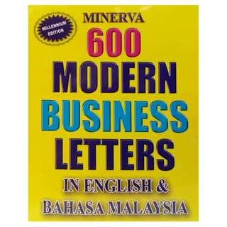 600 Modern Business Letters In English & Bahasa Malaysia( Bilingual Edition)