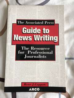 Associated Press Guide to News Writing by Rene J Cappon