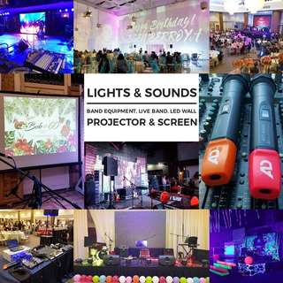Lights and Sounds for hire