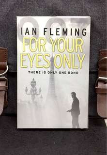 《New Book Condition+ James Bond 007 Thriller Collection》IAN FLEMING : FOR YOUR EYES ONLY (There Is Only One Bond)
