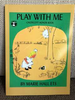 Marie Hall Ets - Play with Me (Caldecott Honor Book)