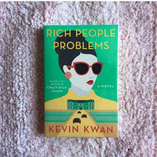 Rich People Problems – Kevin Kwan