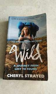 Story book - Wild A Journey from lost to found  (by Cheryl  Strayed)