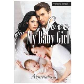 Ebook Love For My Baby Girl - Azuretanaya