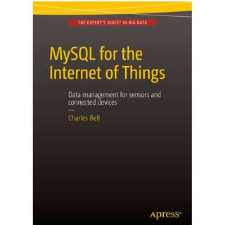 MySQL for the Internet of Things