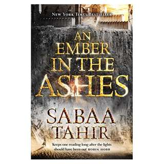 AN EMBER IN THE ASHES (SABAA TAHIR)