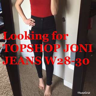 Looking for topshop joni jeans