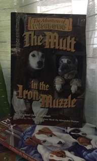 """""""The Adventures of Wishbone: The Mutt in the Iron Muzzle"""" by Michael Friedman"""