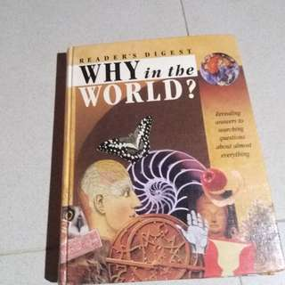 Book: Why in the World (Reader's Digest)
