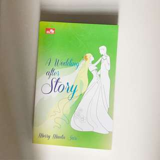 Novel A Wedding After Story by Merry Maeta Sari