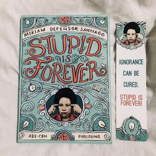 Stupid is Forever by Miriam Defensor Dantiago